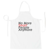 No More Smart People Anymore Funny Novelty New Apron f83b
