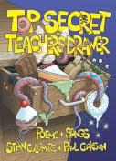 Top Secret Teacher's Drawer