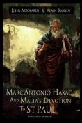 Marc'antonio Haxac and Malta's Devotion to St. Paul
