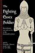 The Fighting Essex Soldier