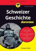 Schweizer Geschichte fur Dummies  [GER]