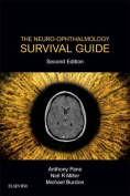 The Neuro-Ophthalmology Survival Guide E-Book