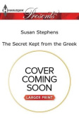 The Secret Kept from the Greek  [Large Print]