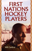 First Nations Hockey Players