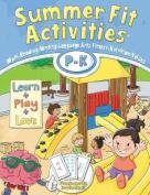 Summer Fit, Preschool - Kindergarten