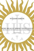 Who Really Owns Your Gold