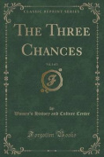 The Three Chances, Vol. 3 of 3