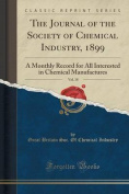 The Journal of the Society of Chemical Industry, 1899, Vol. 18