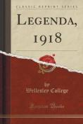 Legenda, 1918