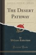 The Desert Pathway