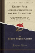 Eighty-Four Celebrated Studies for the Pianoforte, Vol. 2