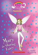 Mary the Sharing Fairy (Friendship Fairies #2)