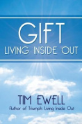 Gift: Living Inside Out