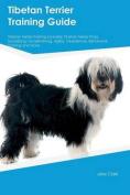 Tibetan Terrier Training Guide Tibetan Terrier Training Includes