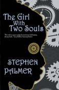 The Girl with Two Souls