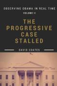 The Progressive Case Stalled