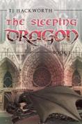 The Sleeping Dragon: Book 1