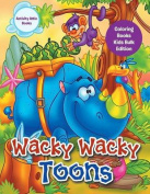 Wacky Wacky Toons Coloring Books Kids Bulk Edition