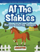 At the Stables, Horses Coloring Images - Adult Coloring Books Horses Edition