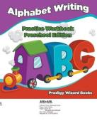 Alphabet Writing Practice Workbook Preschool Edition