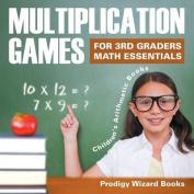 Multiplication Games for 3rd Graders Math Essentials - Children's Arithmetic Books