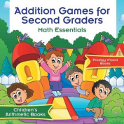 Addition Games for Second Graders Math Essentials - Children's Arithmetic Books