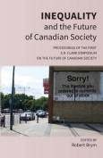 Inequality and the Future of Canadian Society