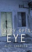 Every Open Eye