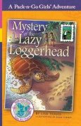 Mystery of the Lazy Loggerhead (Pack-N-Go Girls Adventures - Brazil 2)
