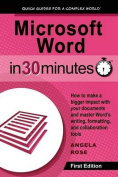 Microsoft Word in 30 Minutes