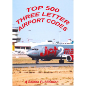 Top 500 Three Letter Airport Codes
