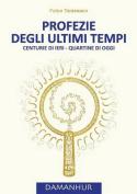 Profezie Degli Ultimi Tempi [ITA]