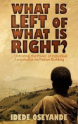 What Is Left of What Is Right?
