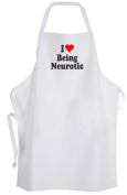 I Love Being Neurotic – Adult Size Apron Crazy Funny Humour Chef Cook Kitchen
