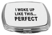 Rikki Knight Compact Mirror, I Woke Up Like this Perfect, 150ml