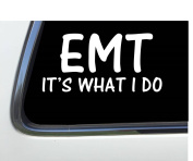 ThatLilCabin - EMT It's what I do 20cm AS411 car sticker decal