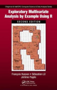 Exploratory Multivariate Analysis by Example Using R, Second Edition