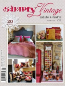 Simply Vintage Quilts and Crafts ~ Autumn 2016 ~No 21