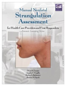 Manual Nonfatal Strangulation Assessment for Health Care Providers and First Responders