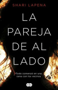 La Pareja de Al Lado / The Couple Next Door [Spanish]
