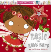 Rosie the Ruby Fairy and the Christmas Mail Mix-Up