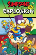 Simpsons Comics: 2: Explosion