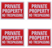 8 Private Property no Trespassing Sign 23cm x 30cm