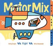 Motor Mix: Flight [Board book]