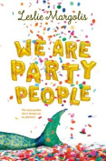 We Are Party People