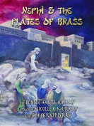 Nephi & the Plates of Brass