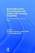 Dance Movement Psychotherapy with People with Learning Disabilities
