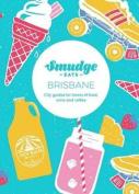 Smudge Eats Brisbane