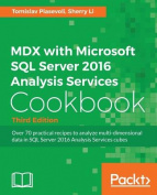 MDX with Microsoft SQL Server 2016 Analysis Services Cookbook