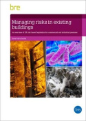 Managing Risks in Existing Buildings